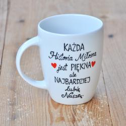 """kubek dla dziewczyny Kubek z romantycznym napisem """"Historie Miłosne"""". Walentynki."""