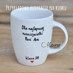 dedykacja dla nauczyciela życzenia dla nauczyciela kubek Kubek j. polski. Prezent dla nauczyciela języka polskiego