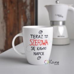 """kubek szefowej na kawę upominek dla szefowej z okazji dnia szefa Kubek szefowej z napisem """"Szefowa się kawki napije"""" 300ml Porcelana ręcznie malowana."""
