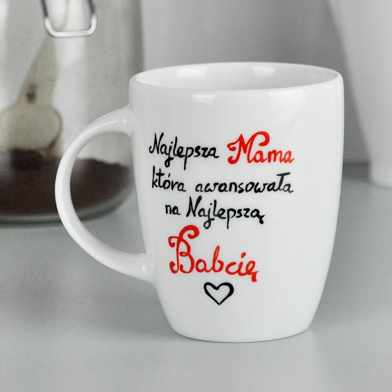 """Kubek dla Mamy Babci. Ogłoszenie Ciąży. """"Najlepsza Mama awansowała na najlepszą Babcię. Ręcznie malowany."""
